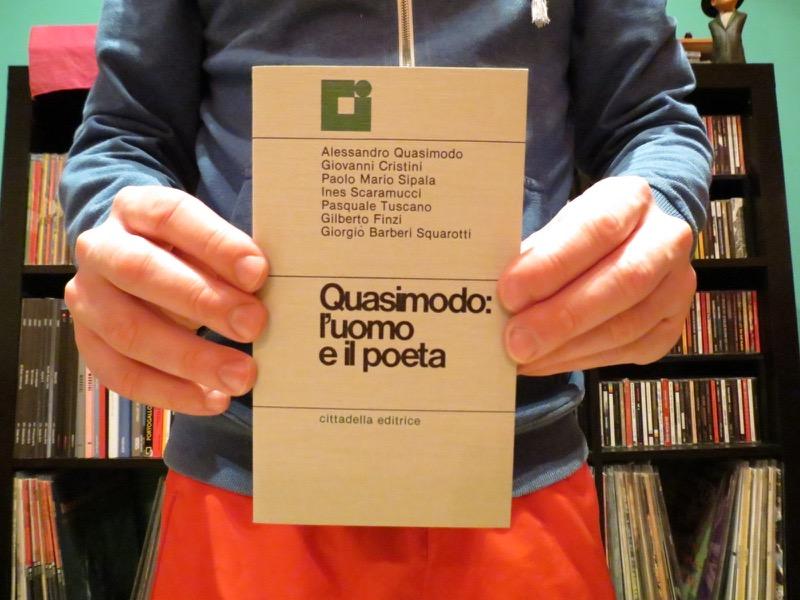Quasimodo: l'uomo e il poeta