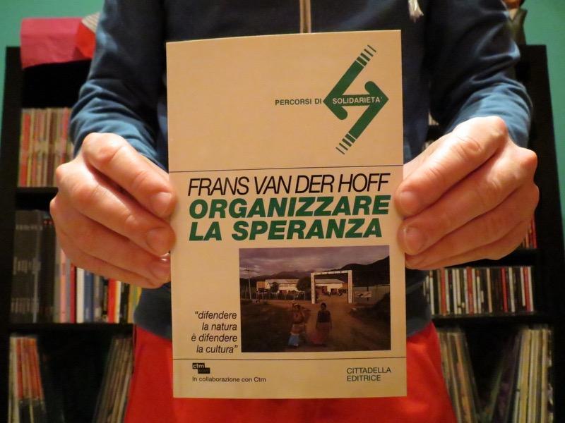 Organizzare la speranza - Frans Van der Hoff
