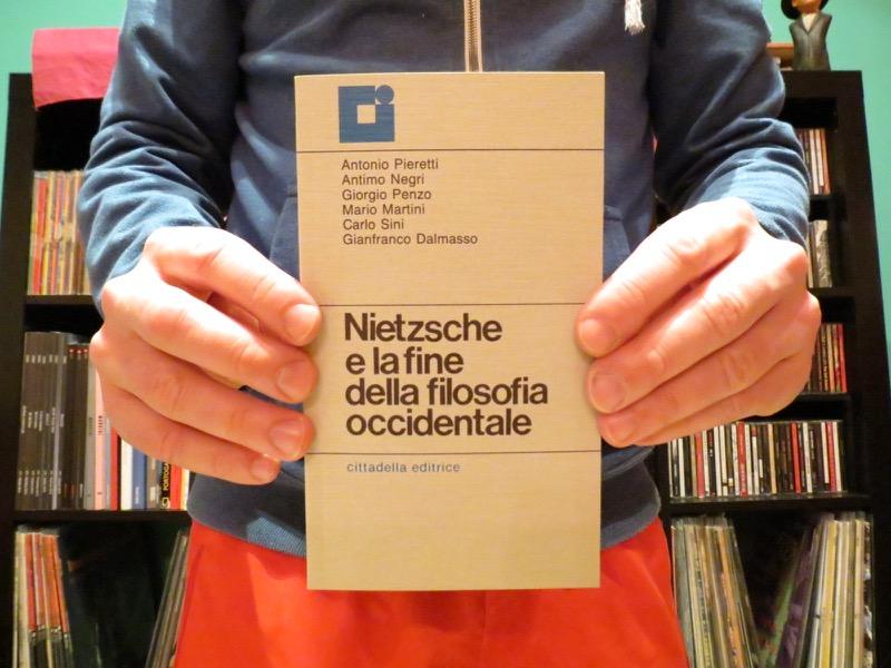 Nietzsche e la fine della filosofia occidentale