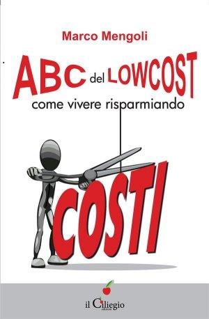 ABC del lowcost - come vivere risparmiando