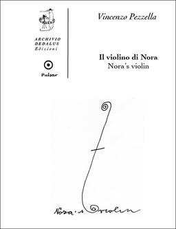 Il Violino di Nora, Dedalus Edizioni, Casa Mazzolini, BUK