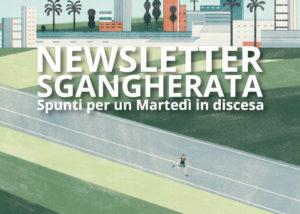 Casa Mazzolini, Newsletter Sgangherata, Newsletter, Martedì, Riflessione, Condivisione, Modena